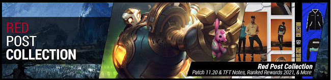 RED POST COLLECTION: PATCH 11.20 & TFT NOTES, RANKED REWARDS 2021, & MORE